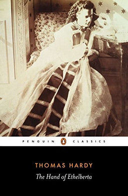 The Hand Of Ethelberta (Penguin Classics)