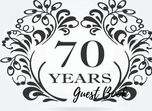 Guest Book: 70Th, Seventy, Seventieth Birthday Anniversary Party Guest Book. Free Layout To Use As You Wish For Names & Addresses, Sign In Or Advice, Wishes, Comments Or Predictions. (Guests)