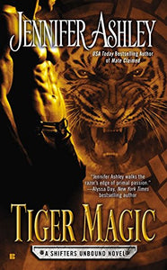 Tiger Magic (A Shifters Unbound Novel)