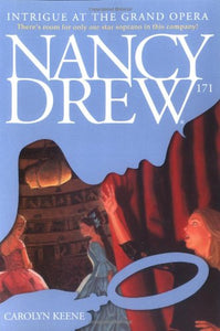 Intrigue At The Grand Opera (Nancy Drew)