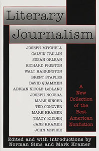 Literary Journalism: A New Collection Of The Best American Nonfiction