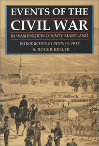 Events Of The Civil War In Washington County Maryland