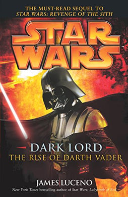 Dark Lord: The Rise Of Darth Vader (Star Wars (Arrow Books))