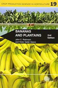 Bananas And Plantains (Crop Production Science In Horticulture)