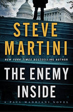 Load image into Gallery viewer, The Enemy Inside: A Paul Madriani Novel