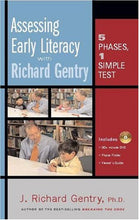 Load image into Gallery viewer, Assessing Early Literacy With Richard Gentry: Five Phases, One Simple Test