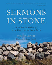 Load image into Gallery viewer, Sermons In Stone: The Stone Walls Of New England And New York (Second Edition)