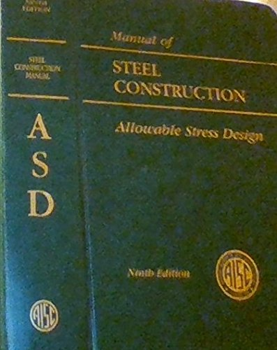 Aisc Manual Of Steel Construction: Allowable Stress Design (Aisc 316-89)