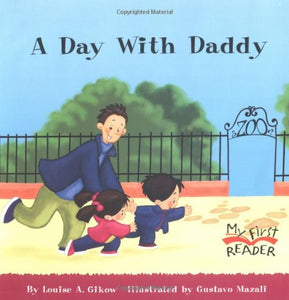 A Day With Daddy (My First Reader)