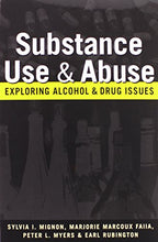 Load image into Gallery viewer, Substance Use And Abuse: Exploring Alcohol And Drug Issues