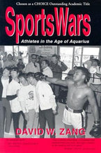 Load image into Gallery viewer, Sportswars: Athletes In The Age Of Aquarius
