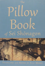 Load image into Gallery viewer, The Pillow Book Of Sei Shonagon