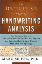 Load image into Gallery viewer, The Definitive Book Of Handwriting Analysis: The Complete Guide To Interpreting Personalities, Detecting Forgeries, And Revealing Brain Activity Through The Science Of Graphology