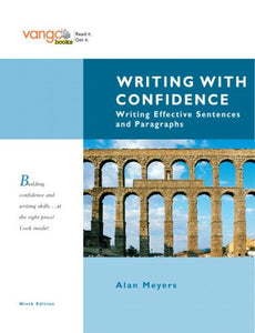 Writing With Confidence: Writing Effective Sentences And Paragraphs, Vangobooks (9Th Edition)