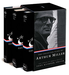 The Collected Plays Of Arthur Miller: A Library Of America Boxed Set