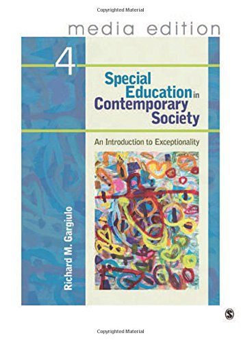 Special Education In Contemporary Society, 4E  Media Edition: An Introduction To Exceptionality