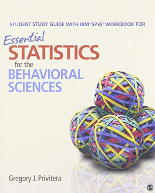Bundle: Privitera: Essential Statistics For The Behavioral Sciences + Privitera: Student Study Guide With Ibm Spss Workbook For Essential Statistics For The Behavioral Sciences