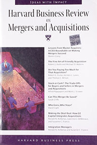 Harvard Business Review On Mergers & Acquisitions