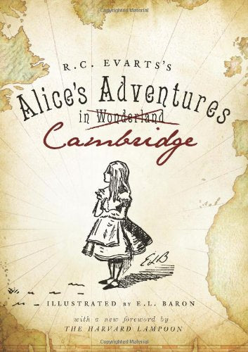 R.C. Evarts'S Alice'S Adventures In Cambridge