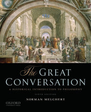 Load image into Gallery viewer, The Great Conversation: A Historical Introduction To Philosophy