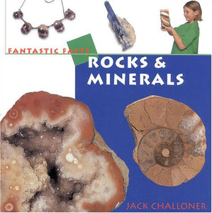 Rocks & Minerals (Fantastic Facts)