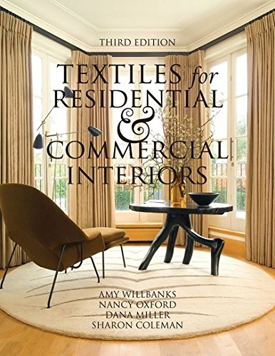 Textiles For Residential And Commercial Interiors 3Rd Edition