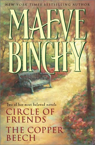 Maeve Binchy: Two Complete Novels: Circle Of Friends; The Copper Beech