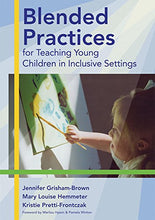 Load image into Gallery viewer, Blended Practices For Teaching Young Children In Inclusive Settings