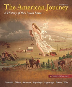 The American Journey: Combined  Volume (6Th Edition)