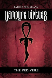 Vampyre Virtues; The Red Veils