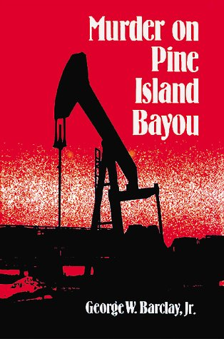 Murder On Pine Island Bayou