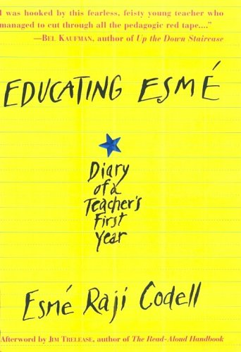 Educating Esm: Diary Of A Teacher'S First Year