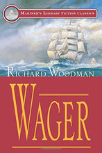 Load image into Gallery viewer, Wager (Mariners Library Fiction Classic)