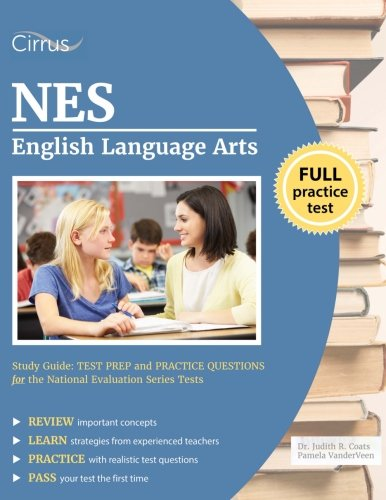 Nes English Language Arts Study Guide: Test Prep And Practice Questions For The National Evaluation Series Tests
