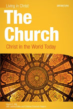 Load image into Gallery viewer, The Church: Christ In The World Today, Student Book (Living In Christ)
