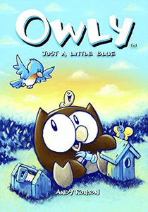 Owly, Vol. 2: Just A Little Blue (V. 2)