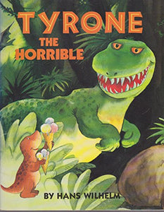 Tyrone The Horrible (Picture Books)