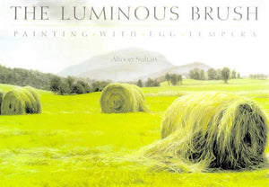 Luminous Brush: Painting With Egg Tempera