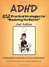 Load image into Gallery viewer, Adhd: 102 Practical Strategies For 'Reducing The Deficit'