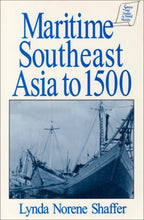 Load image into Gallery viewer, Maritime Southeast Asia To 500 (Sources And Studies In World History)