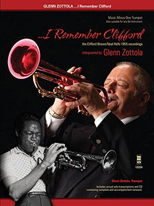 I Remember Clifford: The Clifford Brown/Neal Hefti 1955 Recordings (Music Minus One Trumpet)