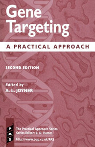 Gene Targeting: A Practical Approach