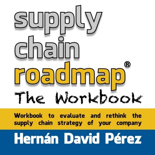 Supply Chain Roadmap: The Workbook