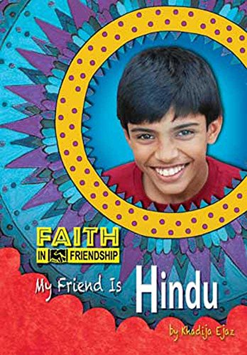 My Friend Is Hindu (Faith In Friendship)
