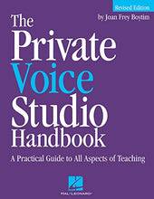 Load image into Gallery viewer, The Private Voice Studio Handbook: A Practical Guide To All Aspects Of Teaching Revised Edition