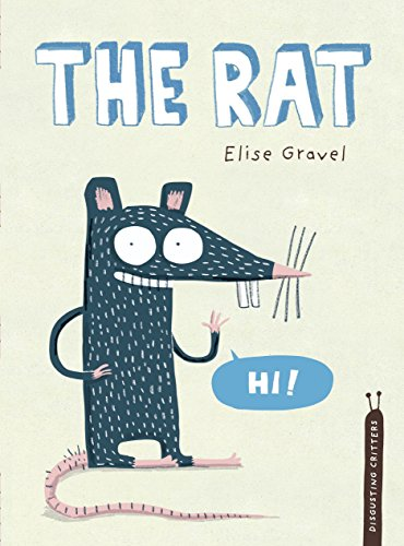 The Rat: The Disgusting Critters Series