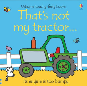 That'S Not My Tractor (Usborne Touchy-Feely Board Books)