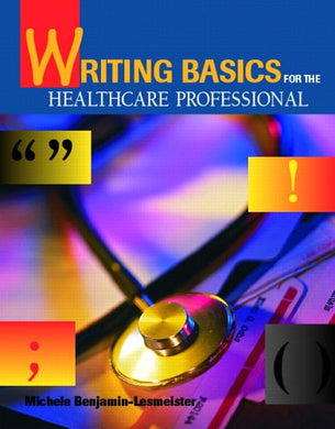 Writing Basics For The Healthcare Professional