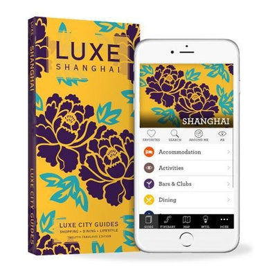 Luxe Shanghai: New Edition Including Free Mobile App
