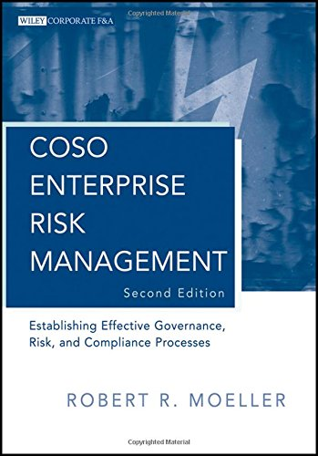Coso Enterprise Risk Management: Establishing Effective Governance, Risk, And Compliance Processes